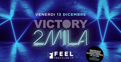 Feel Club, ecco cosa si balla a dicembre: 13/12 Victory2mila, 14/12 SuperStar 90, 20/12 Vacanze di Natale 2019, 21/12 Crash! Sn