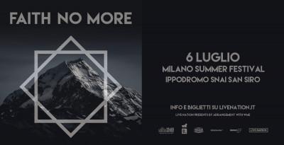 FAITH NO MORE  ANNUNCIATA L'UNICA DATA ITALIANA 6 LUGLIO 2020 – MILANO SUMMER FESTIVAL