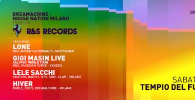 R&S records featuring LONE, LELE SACCHI, GIGI MASIN, HIVER - sabato 7.03 @ Tempio del Futuro Perduto