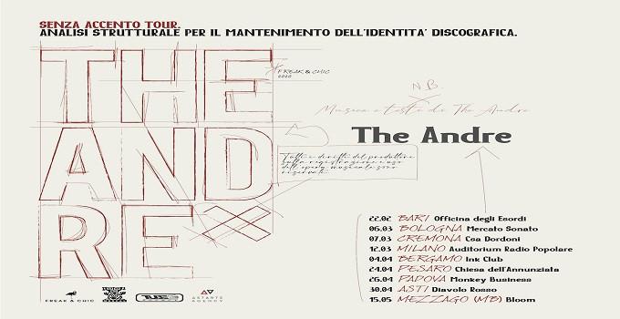 THE ANDRE  Annunciate le prime date del SENZA ACCENTO TOUR