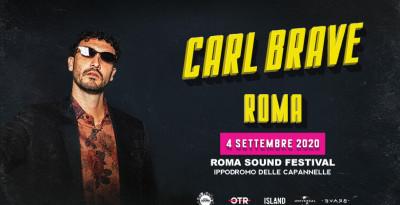 ROMA SOUND FESTIVAL - CARL BRAVE è il primo headliner annunciato. 4 settembre 2020, Ippodromo delle Capannelle