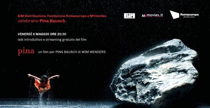 Bim, RomaeuropaeMYmovies celebrano Pina Bausch con lo streaming gratuito del film di Wim Wenders e un talk