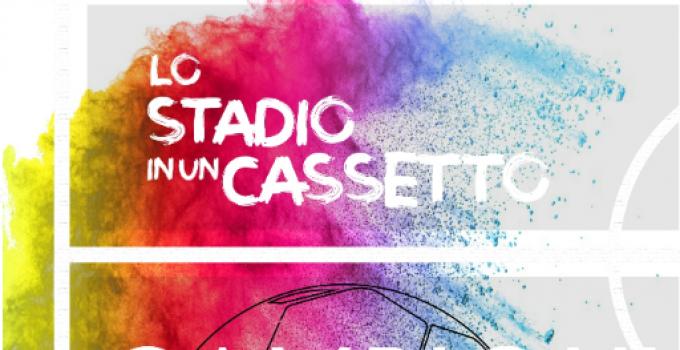 """CAMPIONI A DISTANZA """"LO STADIO IN UN CASSETTO"""""""