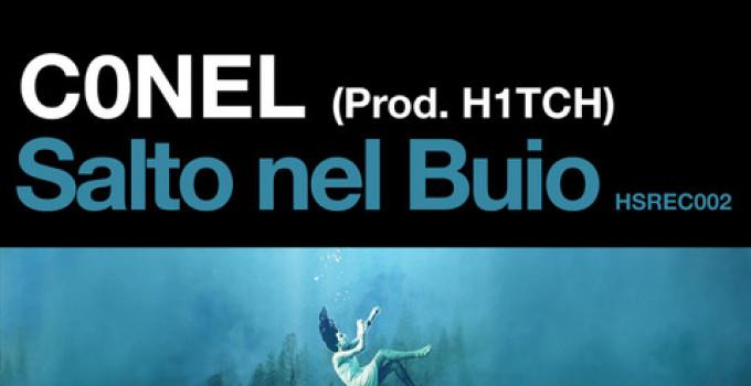 C0nel prod. H1tch: Salto nel buio è il secondo singolo, su Highersound Rec.