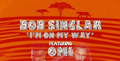 "BOB SINCLAR feat. OMI ""I'M ON MY WAY"" La hit dell'estate 2020!"