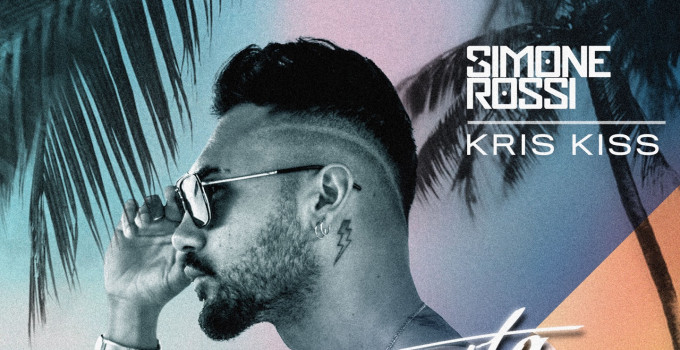 """Arriva in radio""""MAMACITA"""", il nuovo singolo di Simone Rossi & Kris Kiss in uscita su Bang Record"""