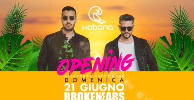 21/6 Kabana - Opening 21 Giugno - Gallipoli. Si balla con i Broken Ears (Marco Santoro, Andrea Maggino)