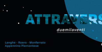 ATTRAVERSO FESTIVAL 2020 | fra Langhe Roero Monferrato e Appennino | 5 luglio - 6 settembre