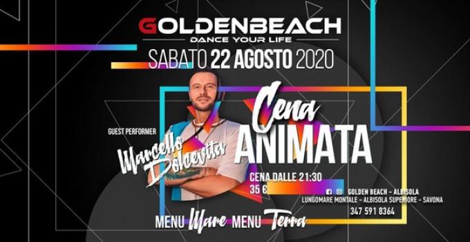 22 agosto 2020 - Cena Animata con Marcello Dolcevita @ Golden Beach - Abisola Superiore (SV)