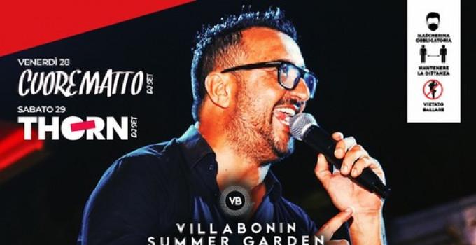 Villa Bonin Restaurant & Music Bar: Cena Spettacolo con Luca B e poi: Cuore Matto Dj Set (28/8) e Thorn (29/8)
