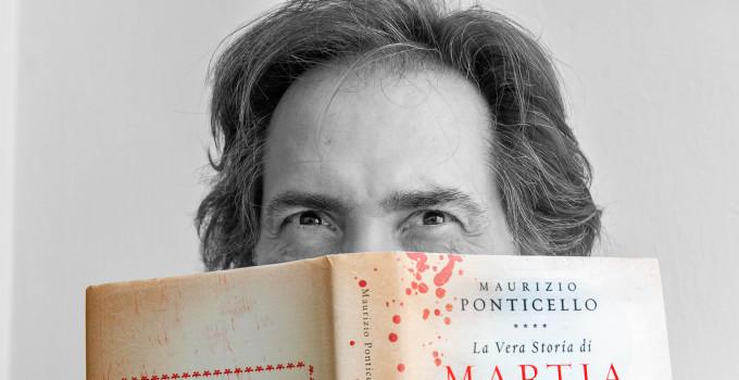 Intervista a Maurizio Ponticello, autore del romanzo storico La vera storia di Martia Basile
