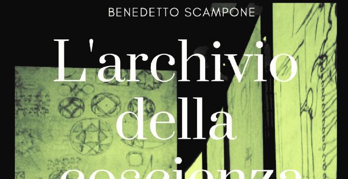 L'archivio della coscienza, il thriller di Benedetto Scampone ambientato a Roma.