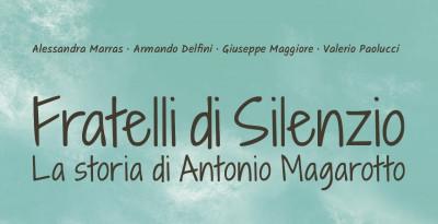 Intervista alla casa editrice Il Treno per la pubblicazione della graphic novel Fratelli di silenzio. La storia di Antonio Magar