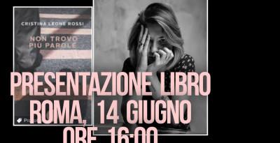 """Cristina Rossi ed Andrea Purgatori presentano a Roma per il libro """"Non trovo più parole"""""""