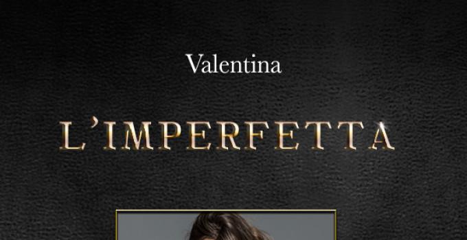 """""""L'imperfetta"""" di Valentina, l'intervista (Bre Edizioni)"""