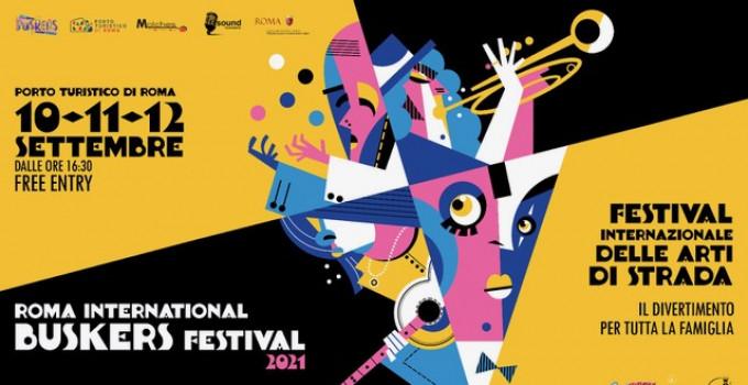10 – 11 – 12 settembre 2021 Roma International Buskers Festival al Porto Turistico di Roma