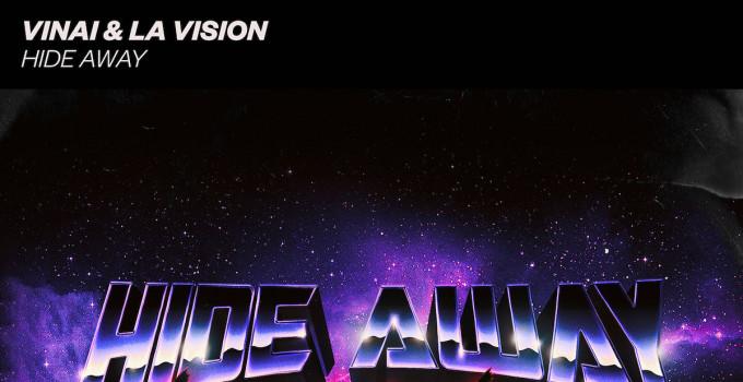 VINAI e LA Vision: il nuovo singolo